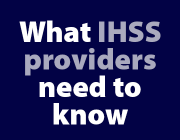 How the IHSS program could be affected by a new president