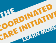 The Coordinated Care Initiative may require your client to make important choices